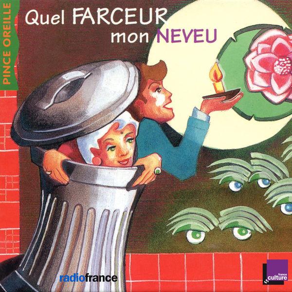 Various Artists - Quel farceur mon neveu (Collection Les histoires du Pince Oreilles)