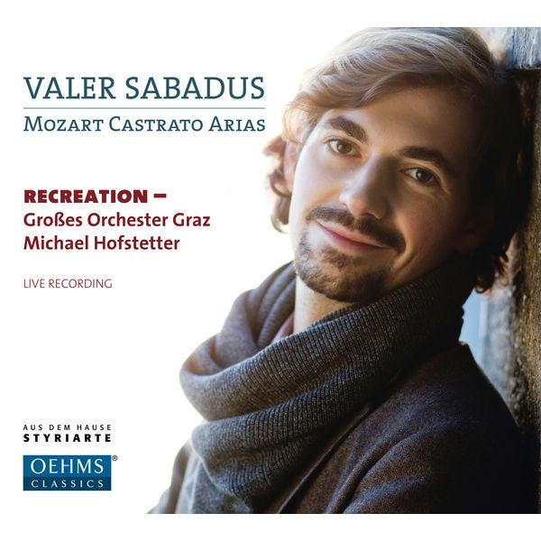 Valer Sabadus - Mozart : Castrato Arias (Live)