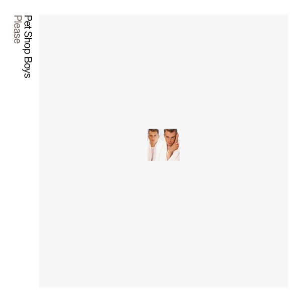 Pet Shop Boys - Please: Further Listening 1984-1986 (2018 Remastered Version)