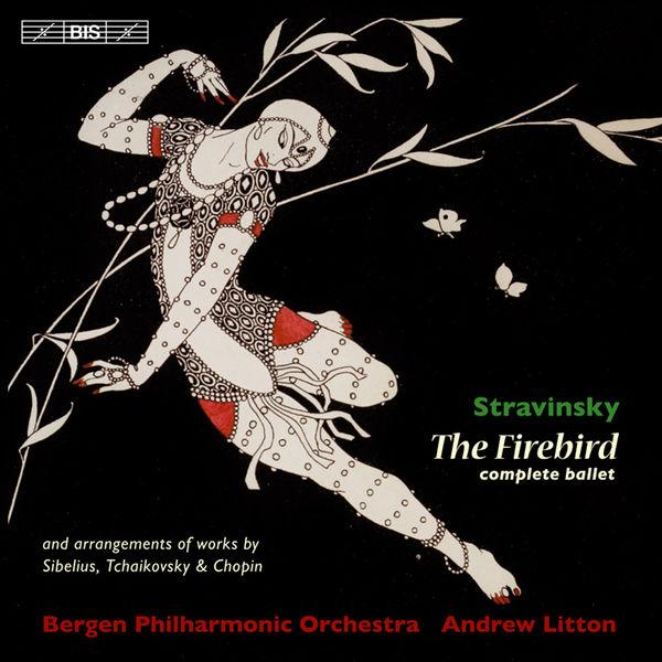 Andrew Litton - Stravinsky: The Firebird