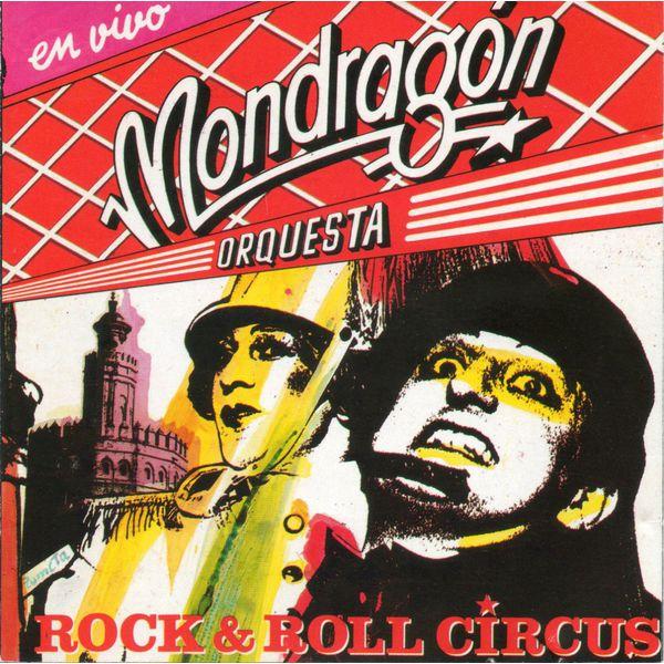 Orquesta Mondragon - Rock & Roll Circus (en vivo)