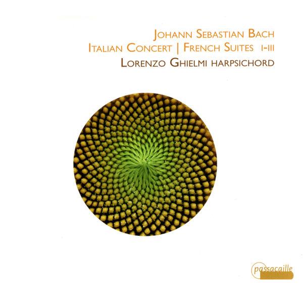 Lorenzo Ghielmi - Italian Concert / French Suites I-III