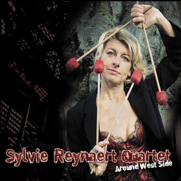 Sylvie Reynaert Quartet - Around West Side