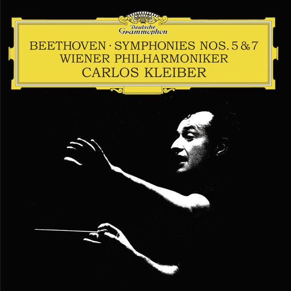 Carlos Kleiber - Ludwig van Beethoven : Symphonies n°5 & n°7