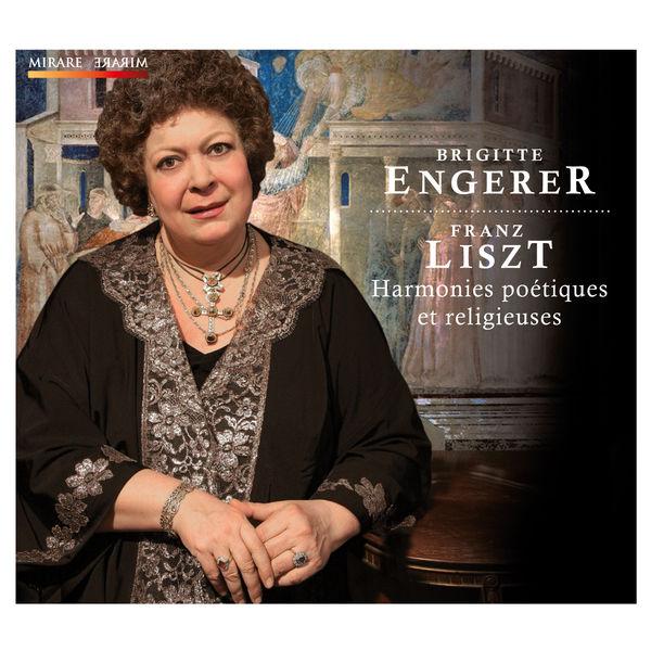 Brigitte Engerer - Liszt : Harmonies poétiques et religieuses
