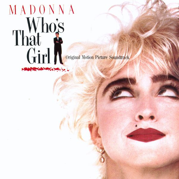 Madonna - Who's That Girl (Hi-Res Version)