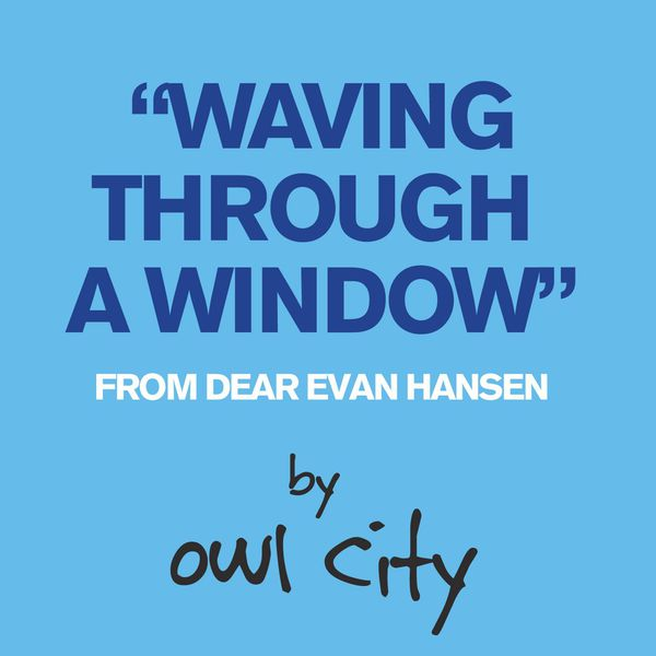 Album Waving Through A Window (From Dear Evan Hansen), Owl