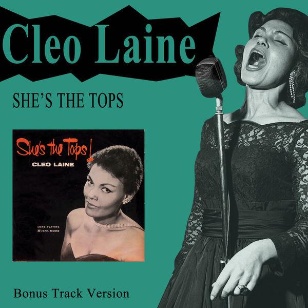 Cleo Laine - She's the Tops! (Bonus Track Version)