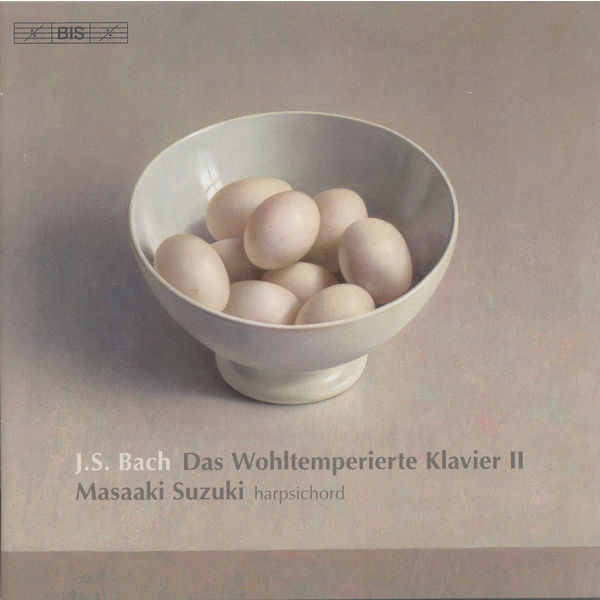 Masaaki Suzuki - BACH, J.S.: Well-Tempered Clavier (The), Book 2 (Suzuki)
