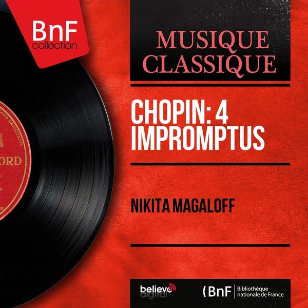 Nikita Magaloff - Chopin: 4 Impromptus (Mono Version)