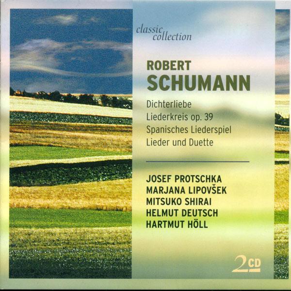 Josef Protschka - Schumann, R.: Liederkreis / Spanisches Liederspiel / 4 Duette / Spanische Liebeslieder