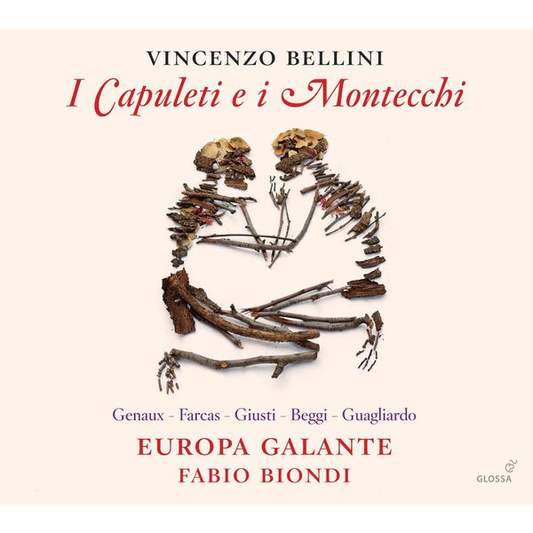 Europa Galante - Bellini: I Capuleti e i Montecchi