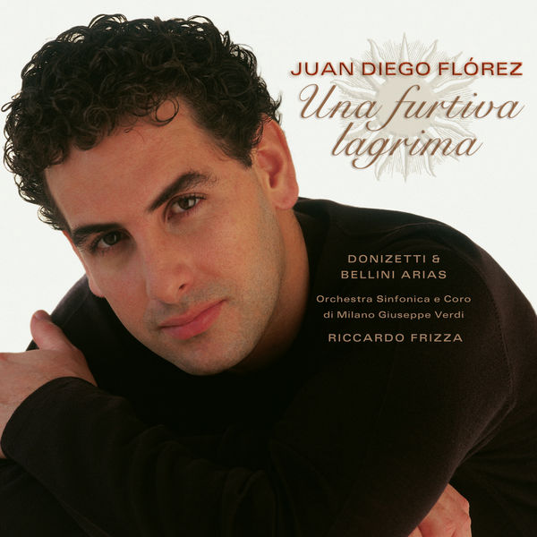 Juan Diego Flórez - Una Furtiva Lagrima - Donizetti & Bellini Arias