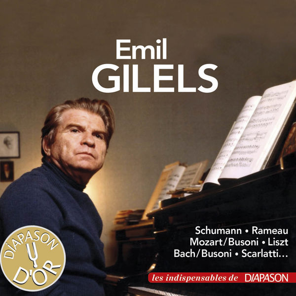 Emil Gilels - Bach, Liszt, Mozart, Rameau, Scarlatti & Schumann