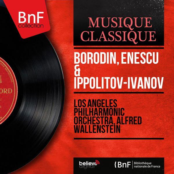 Los Angeles Philharmonic Orchestra - Borodin, Enescu & Ippolitov-Ivanov (Mono Version)