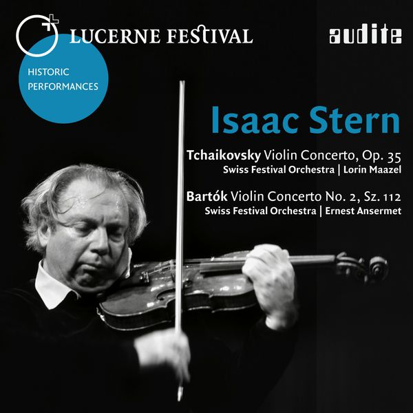 Isaac Stern - Lucerne Festival Historic Performances: Isaac Stern