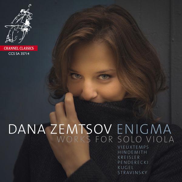 Dana Zemtsov - Enigma. Works for Solo Viola (Vieuxtemps, Hindemith, Kreisler, Penderecki, Kugel, Stravinsky)