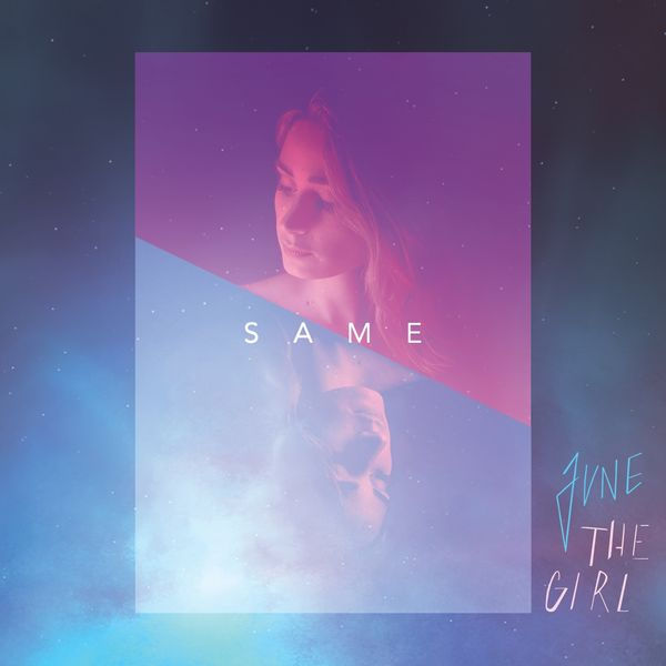 June The Girl - Same