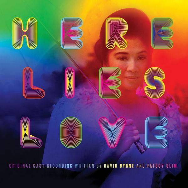 David Byrne & Fatboy Slim - Here Lies Love: Original Cast Recording (Édition Studio Masters)