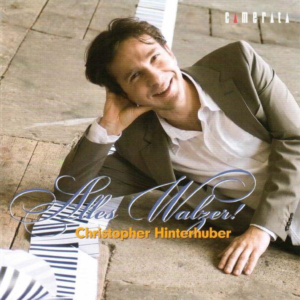 Christopher Hinterhuber - Alles Walzer