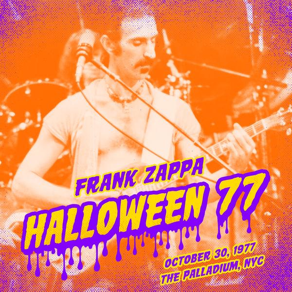 Frank Zappa - Halloween 77 (10-30-77)