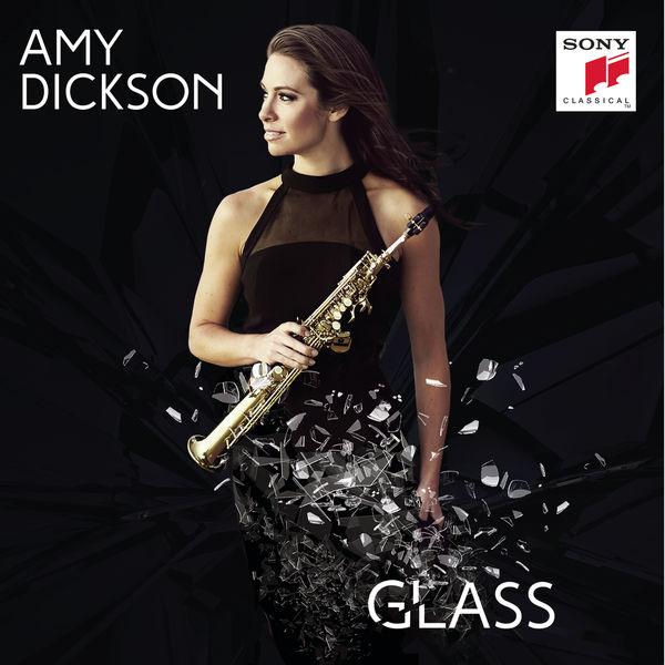 Amy Dickson|Glass