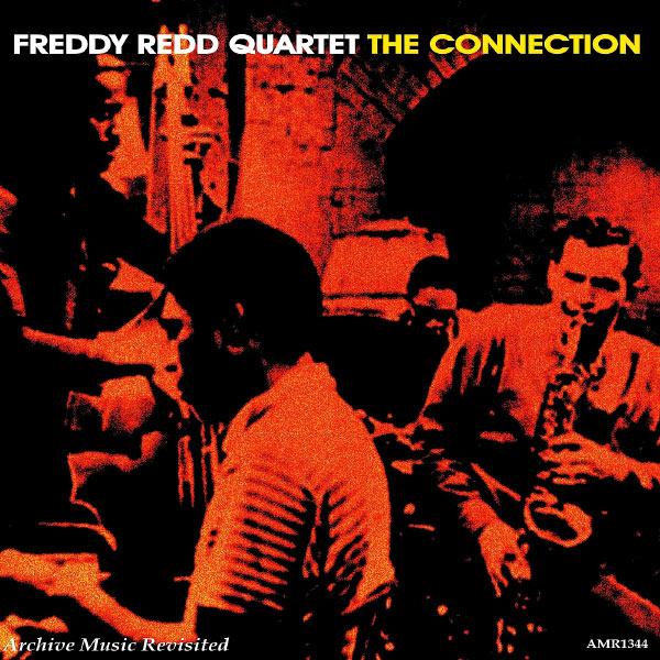 Freddie Redd Quartet - The Connection