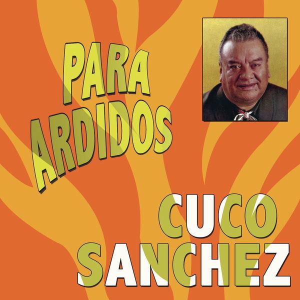 Cuco Sánchez - Para Ardidos