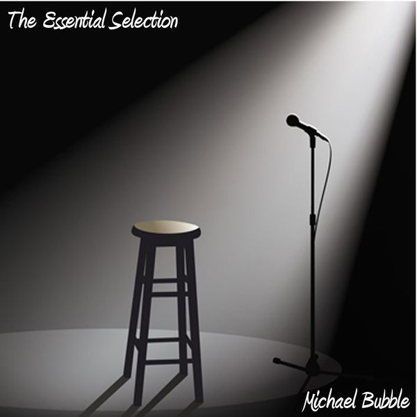 Michael Bubble - The Essential Selection