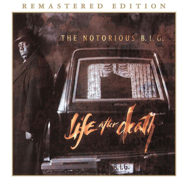 The Notorious B.I.G. - Life After Death (2014 Remastered Edition)