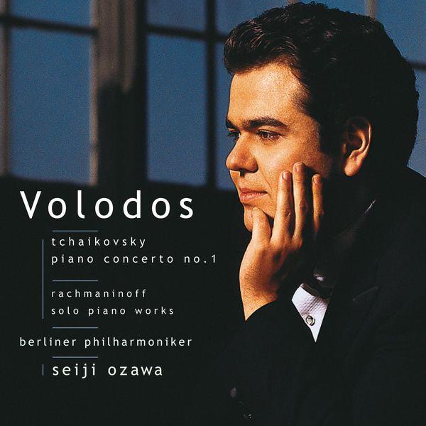 Arcadi Volodos - Tchaikovsky: Piano Concerto No. 1 / Rachmaninoff: Solo Piano Works