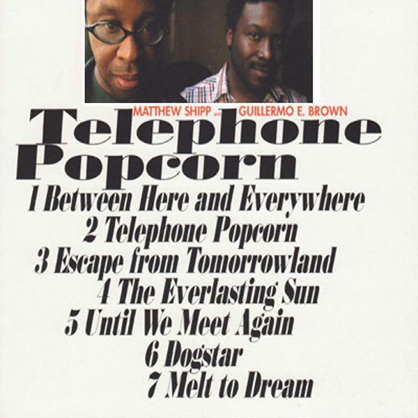 Matthew Shipp - Telephone Popcorn