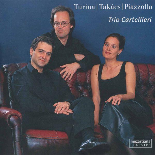 Trio Cartellieri - Turina, Takács, Piazzolla: Chamber Works