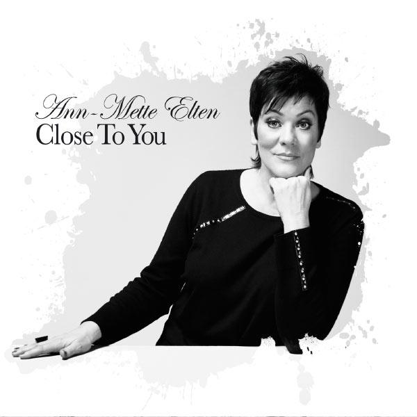 Close To You | Ann-Mette Elten – Télécharger et écouter l'album