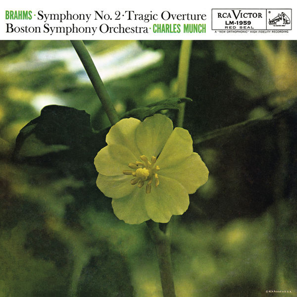 Charles Münch - Brahms: Symphony No. 2 in D Major, Op. 73 & Tragic Overture, Op. 81
