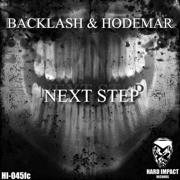 Backlash & Hodemar - Next Step