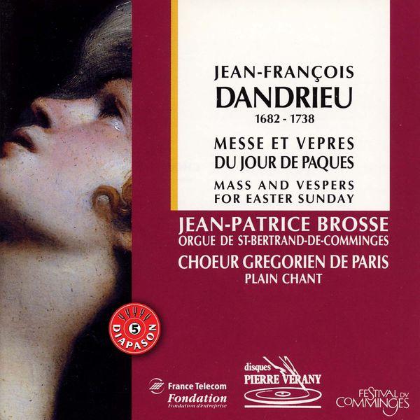 Chœur grégorien de Paris - Dandrieu : Messe & Vêpres du jour de Pâques