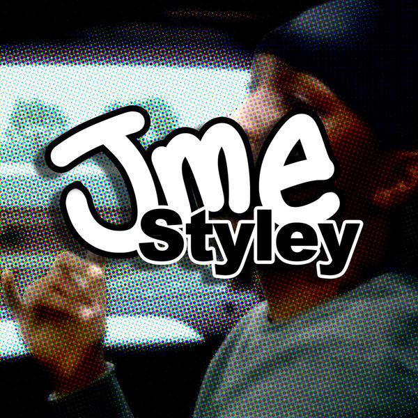 JME  - Styley