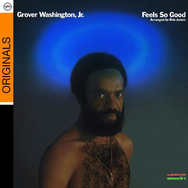 Grover Washington Jr. - Feels So Good (Album Version)