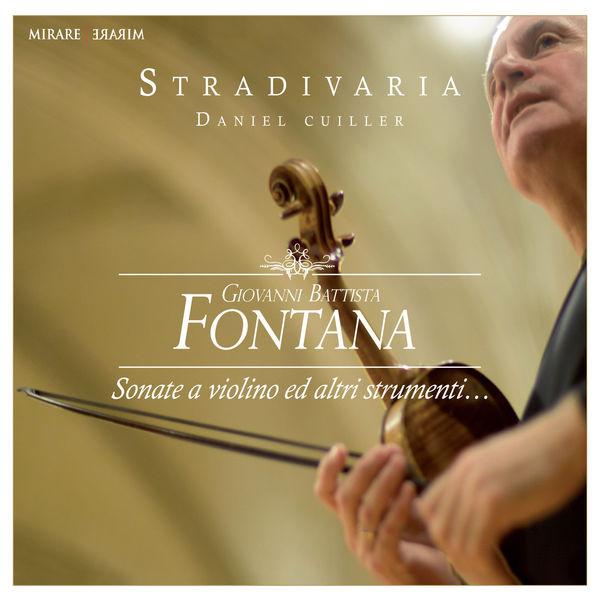 Stradivaria - Giovanni Battista Fontana : Sonate a violino ed altri strumenti