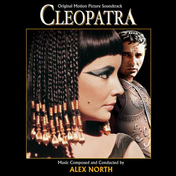 Alex North - Cleopatra