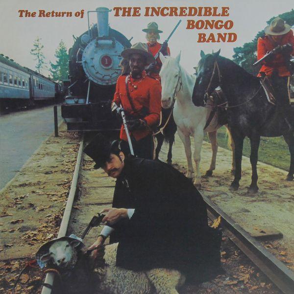 Incredible Bongo Band - The Return of the Incredible Bongo Band
