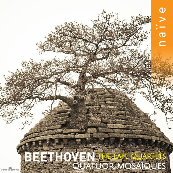 Quatuor Mosaïques - Beethoven : The Late Quartets, Op. 127 - 135