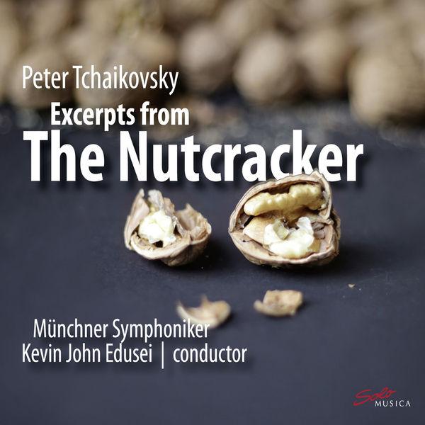 Münchner Symphoniker - Tchaikovsky: The Nutcracker (Excerpts)