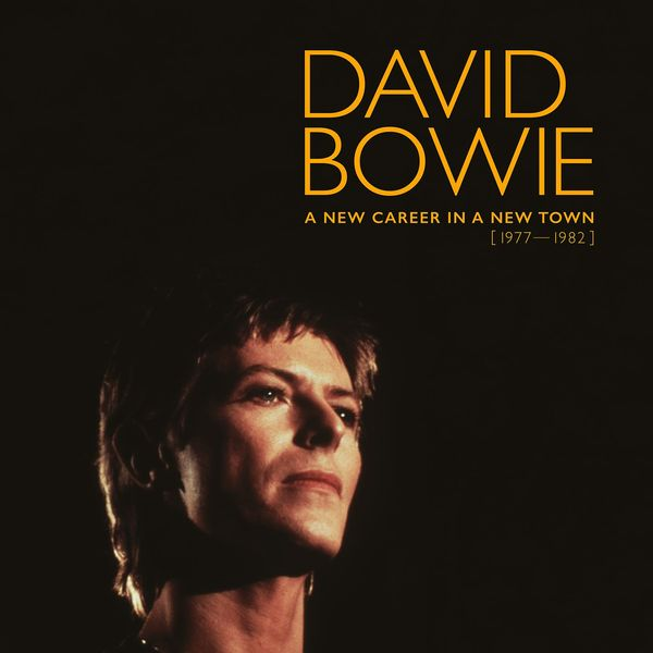 David Bowie - A New Career in a New Town (1977 - 1982)