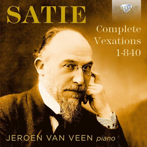 Jeroen Van Veen - Satie: Complete Vexations 1-840