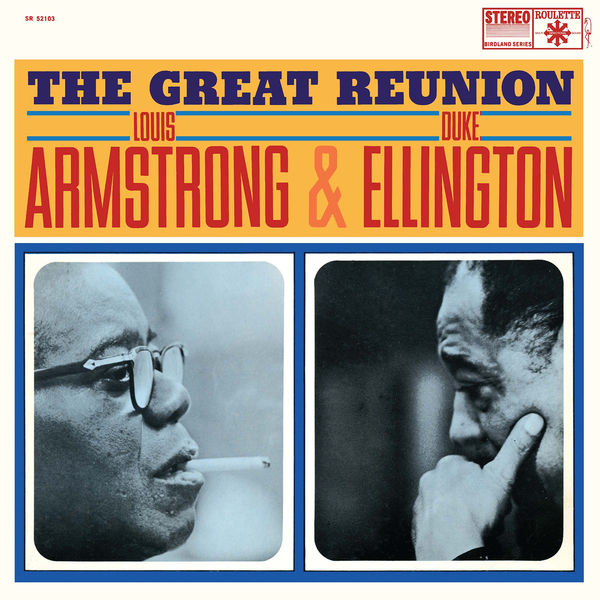 Louis Armstrong - The Great Reunion