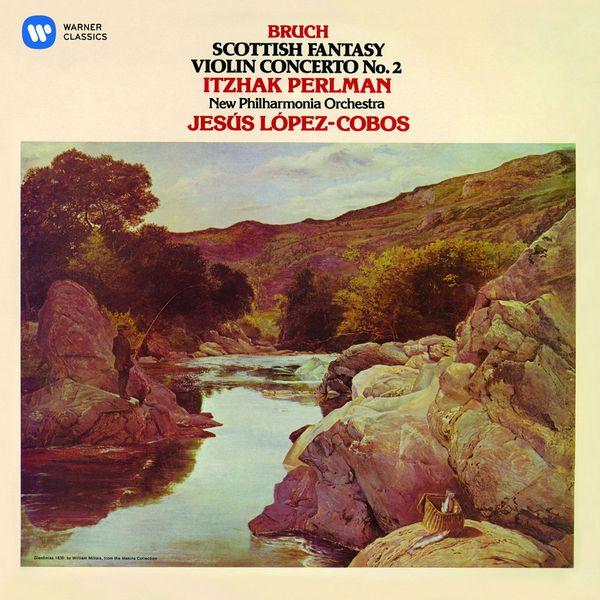 Itzhak Perlman - Bruch: Violin Concerto No. 2 & Scottish Fantasy