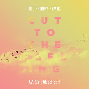 Carly Rae Jepsen - Cut To The Feeling (Lyrics) - YouTube