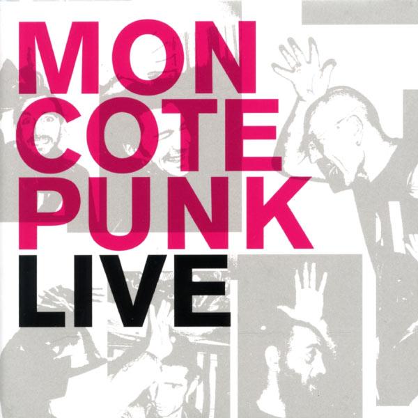 Mon Cote Punk - Live